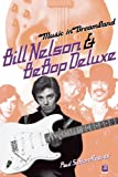 img - for Music in Dreamland: Bill Nelson & Be Bop Deluxe book / textbook / text book