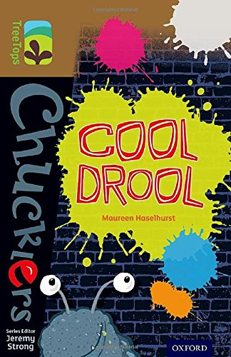 Oxford Reading Tree TreeTops Chucklers: Level 18: Cool Drool