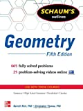 Schaums Outline of Geometry, 5th Edition (Schaums Outline Series)