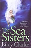 Lucy Clarke The Sea Sisters
