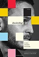 Encircling: A Novel