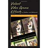 "Violent Video Game Effects on Children and Adolescents: Theory, Research, and Public Policyvon ""Craig A. Anderson"""