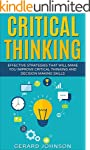 Critical Thinking: Your Ultimate Crit...