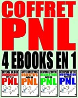 Coffret PNL - Plus de 60 exercices pour d�butants & confirm�s: 4 ebooks en 1