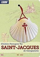 Chemin Portugais Ver Saint-Jacques de Compostelle - MY WAY