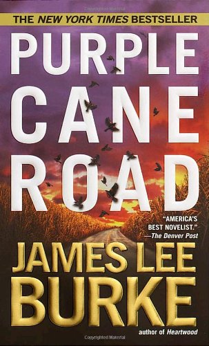 Purple Cane Road (Dave Robicheaux Mysteries)