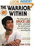 The Warrior Within: The Philosophies...