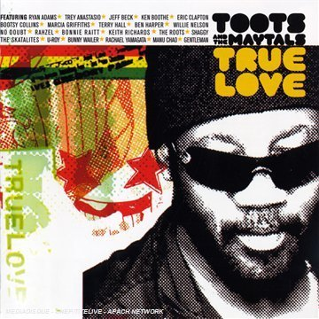 TOOTS & MAYTALS : TRUE LOVE