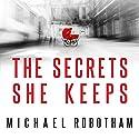 The Secrets She Keeps Hörbuch von Michael Robotham Gesprochen von: Lucy Price-Lewis
