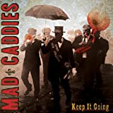 Keep It Going [VINYL] Mad Caddies