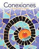 img - for Conexiones: Comunicaci n y cultura (5th Edition) (Myspanishlab) book / textbook / text book