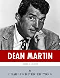 American Legends: The Life of Dean Martin