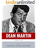 American Legends: The Life of Dean Martin (English Edition)