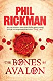 Phil Rickman Bones Of Avalon, The (Large Print Book)