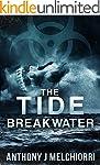 The Tide: Breakwater (Tide Series Boo...