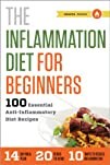 The Inflammation Diet for Beginners:…