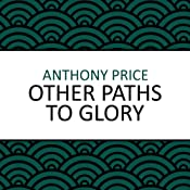 Other Paths to Glory | [Anthony Price]