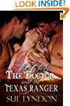 The Girl, the Doctor, and the Texas R...