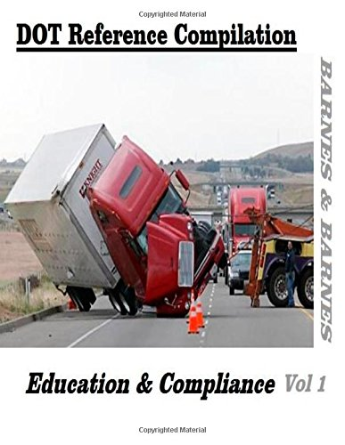 DOT Reference Compilation: Education & Compliance (DOT Compliance) (Volume 1) image