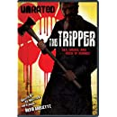 The Tripper (Unrated)