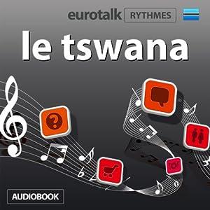 EuroTalk Rhythmes le tswana | [Eurotalk Ltd]