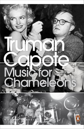 Music for Chameleons: New Writing (Penguin Modern Classics)