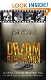 Dream Repairman: Adventures in Film Editing