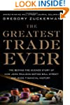 The Greatest Trade Ever: The Behind-t...