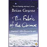 The Fabric of the Cosmos: Space, Time and the Texture of Reality (Penguin Press Science)by Brian Greene
