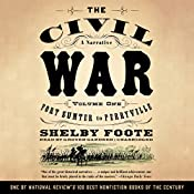 The Civil War: A Narrative, Volume I, Fort Sumter to Perryville | Shelby Foote, Ken Burns (introduction)