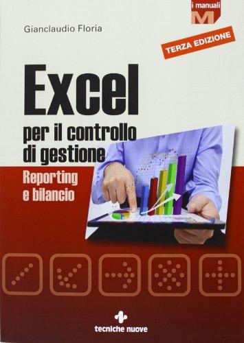 Excel per il controllo di gestione. Reporting