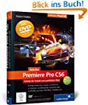 Adobe Premiere Pro CS6: Schritt f�r S...