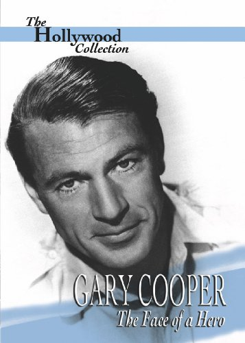 Hollywood Collection: Gary Cooper The Face of a Hero