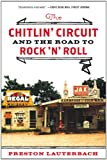 img - for The Chitlin' Circuit: And the Road to Rock 'n' Roll book / textbook / text book