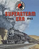 Northern Pacific Railway: Supersteam Era, 1925-1945