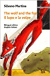 The Wolf and the Fox (A Children's Pi...