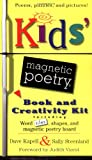 Kids' Magnetic Poetry Book and Creativity Kit: Including Word Titles, Shapes, and Magnetic Board