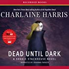 Dead Until Dark: Sookie Stackhouse Southern Vampire Mystery #1 Audiobook by Charlaine Harris Narrated by Johanna Parker
