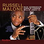 Love Looks Good On You. Russell Malone