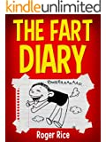 The Fart Diary: Bloopers and Other Funny Moments of a Gassy Kid
