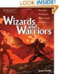 Wizards and Warriors: Massively Multi...
