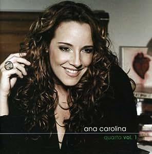 Ana Carolina - Dois Quartos 1 by Carolina, Ana (2007-05-04) - Amazon