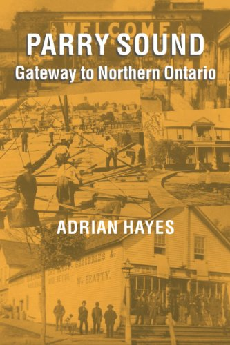 Parry Sound: Gateway to Northern Ontario