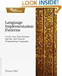 Language Implementation Patterns: Cre...