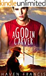 A God in Carver: A Carver High Novel...