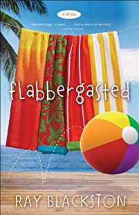 (FREE on 6/18) Flabbergasted by Ray Blackston - http://eBooksHabit.com