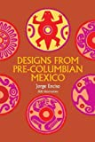img - for By Jorge Enciso Designs from Pre-Columbian Mexico (Dover Pictorial Archive) book / textbook / text book