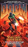 Knee-Deep in the Dead (Doom, Book 1) (0671525557) by Dafydd ab Hugh