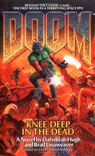 Doom: Knee-Deep in the Dead by Dafyddab Hugh and Brad Linaweaver