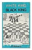 White King, Black King: A Chess Book for Children